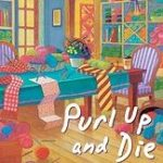 Purl Up and Die -- Signed Copy