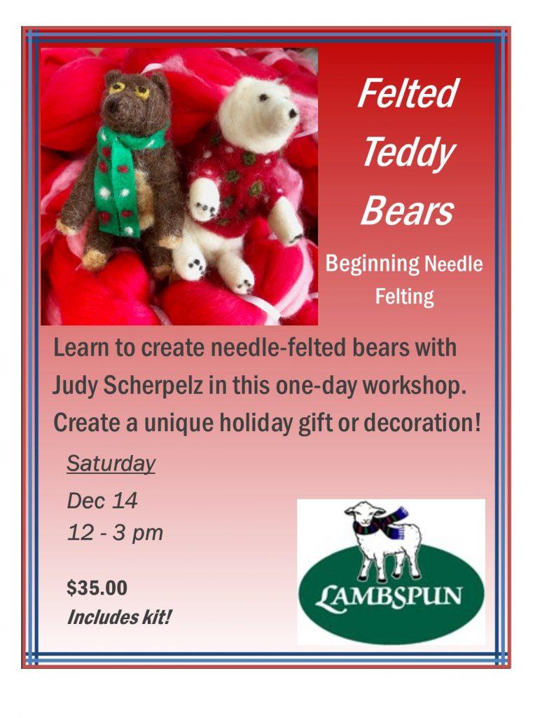 Felted Teddy Bears -- Beginning Needle Felting